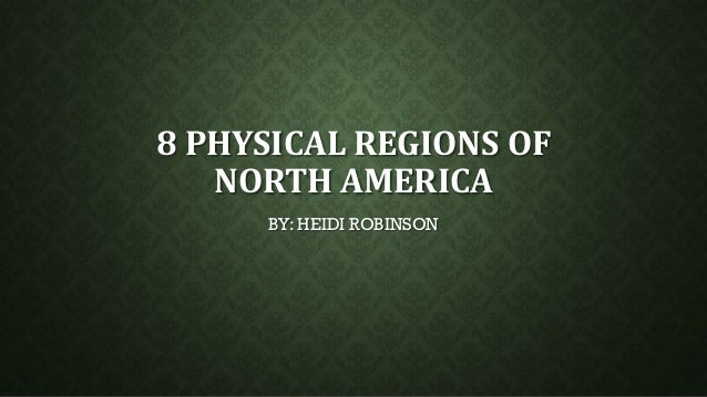 8 physical regions of north america  social studies (finished one)