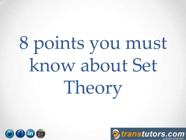 8 points you must know about Set Theory