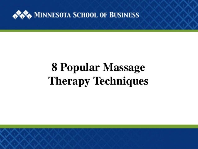 8 Popular Massage Therapy Techniques