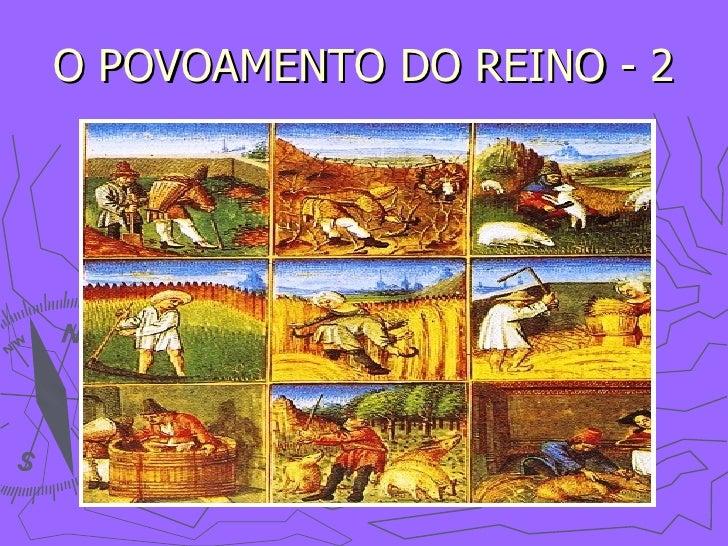 O POVOAMENTO DO REINO - 2