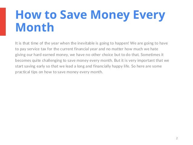how to save money Saving money is at the heart of all good financial plans learn how to save money consistently -- even when it seems like there isn't any money left to spare.