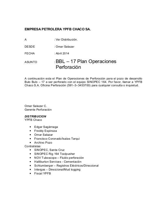 EMPRESA PETROLERA YPFB CHACO SA. A : Ver Distribución. DESDE : Omar Salazar FECHA : Abril 2014 ASUNTO : BBL – 17 Plan Oper...