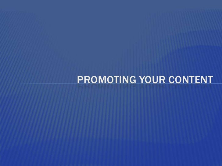 Promoting your content<br />