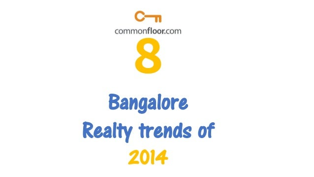 8 buzzing trends of 2014 in the Bangalore Realty Market