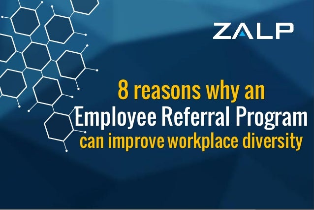 Employee ReferralProgram BrandingIdeas 8 reasons why an Employee Referral Program can improve workplace diversity