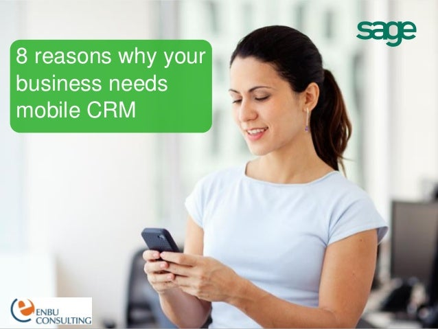 8 Reason You Need Mobile CRM