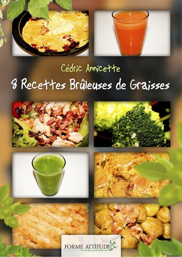 8 recettes brûleuses de graisses pour maigrir autrement