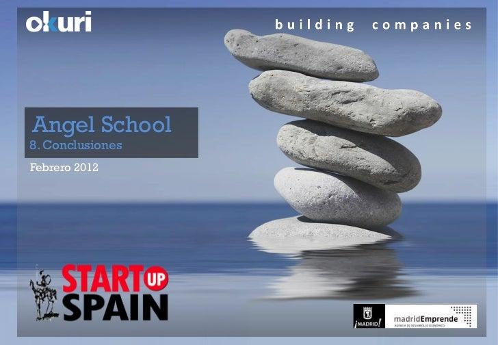 Angel School8. ConclusionesFebrero 2012