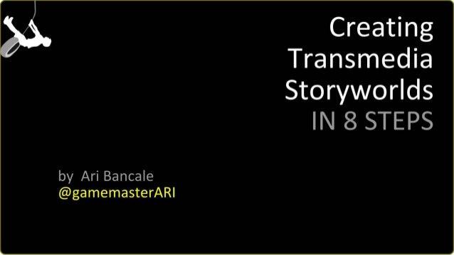 8 Steps to Create Transmedia Storyworlds