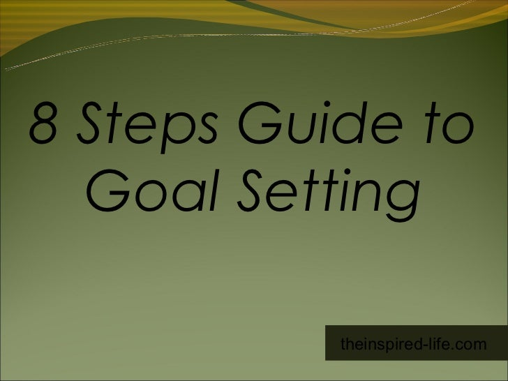 8 steps to effective goal setting