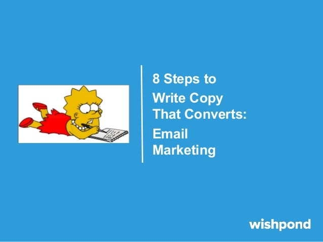 8 Steps to Write Copy That Converts: Email Marketing