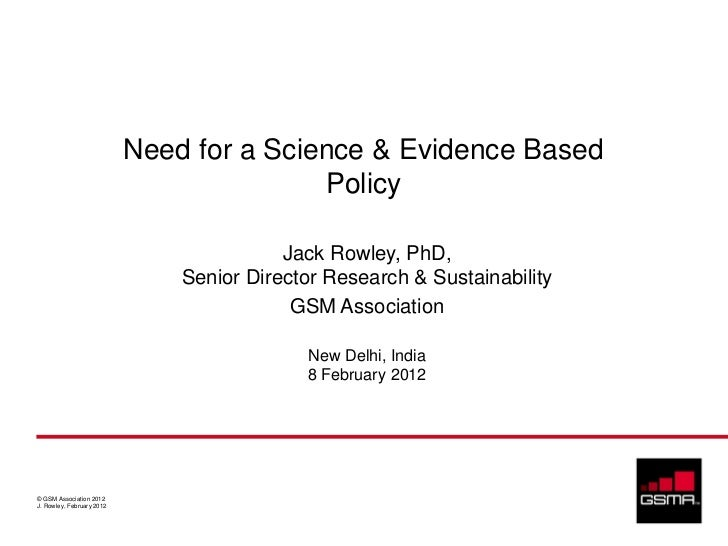 Need for a Science & Evidence Based                                          Policy                                       ...