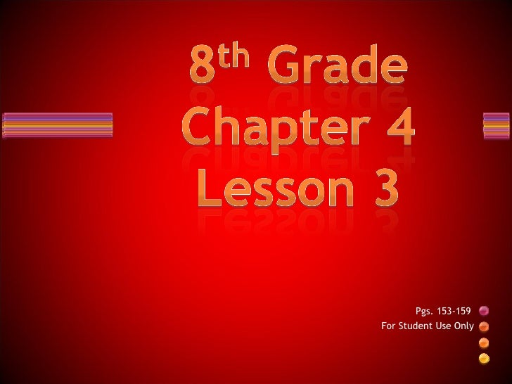 8th Grade Chapter 4 Lesson 3 Slideshare
