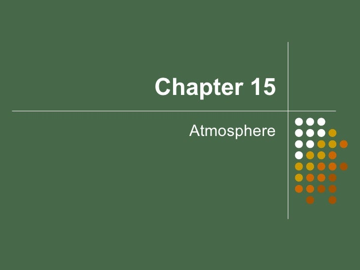Chapter 15-atmosphere
