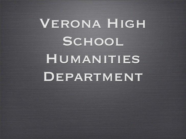 Verona High  School HumanitiesDepartment