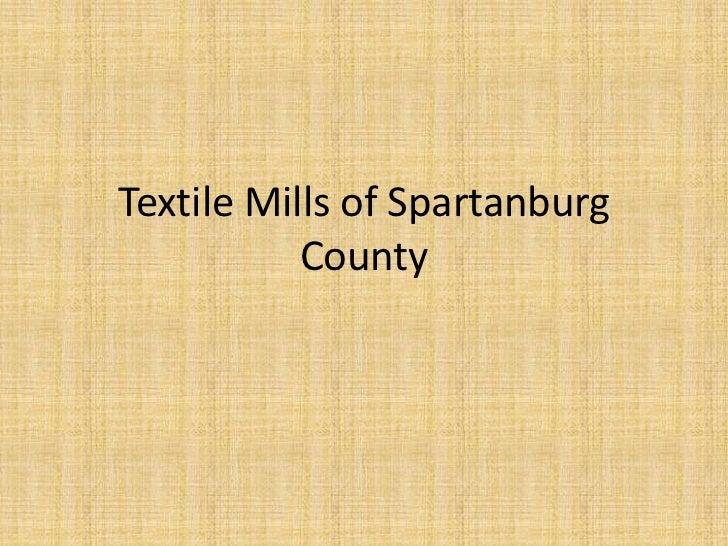 Textile Mills of Spartanburg County<br />
