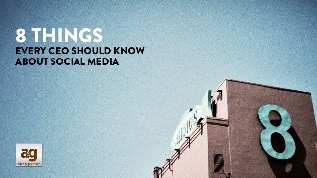 8 Things Every CEO Should Know About Social Media