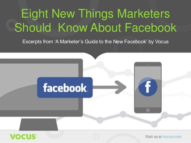8 Things Marketers Should Know About Facebook