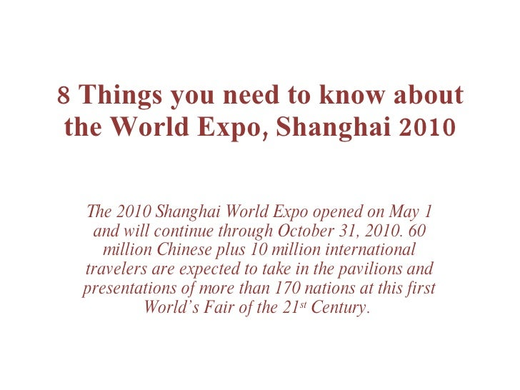 8 Things You Need To Know About the Shanghai World Expo, 2010