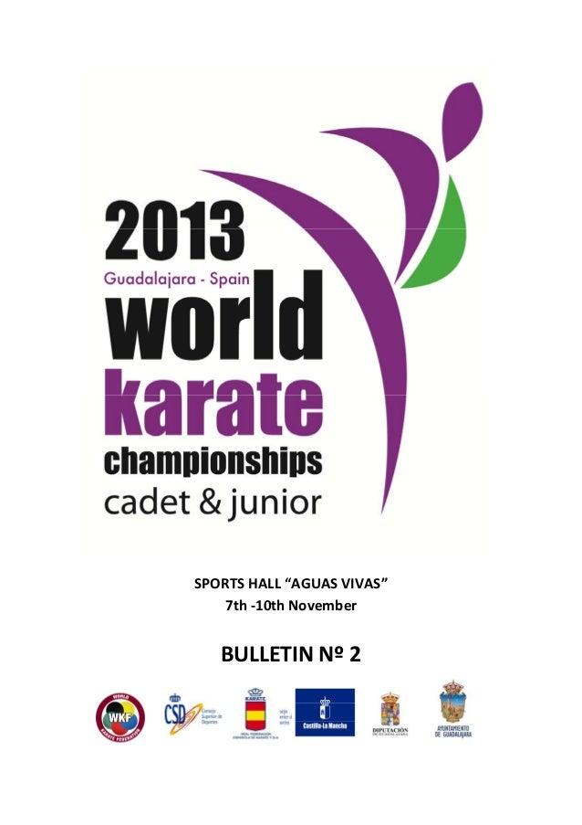 8th wkf cadet  junior championships 2013 guadalajara bulletin 2