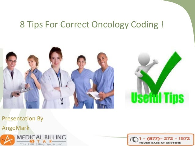 8 Tips For Correct Oncology Coding ! Presentation By AngoMark