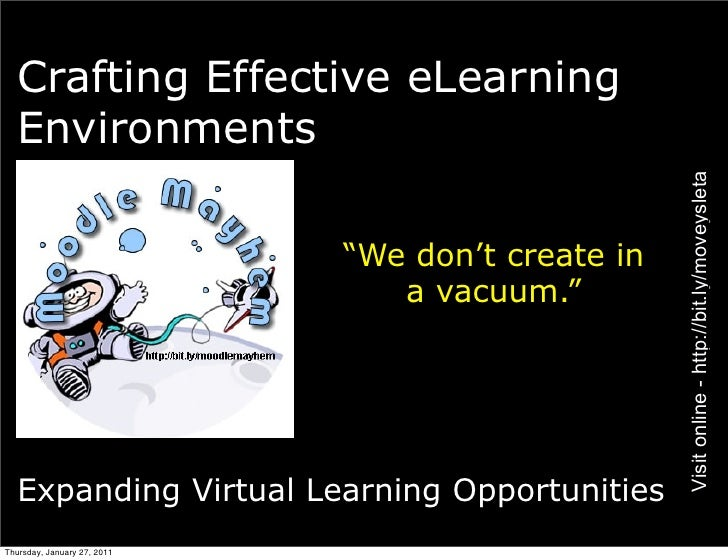 Crafting Effective eLearning  Environments                                                   Visit online - http://bit.ly/...