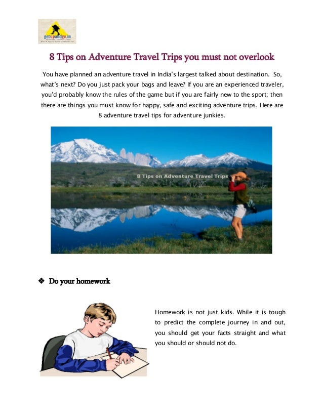 Tips you must not overlook on Adventure Travel Trips