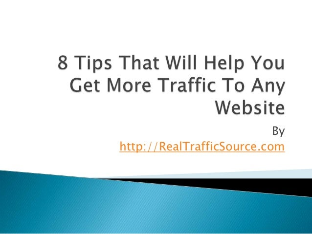 8 tips that will help you get more traffic