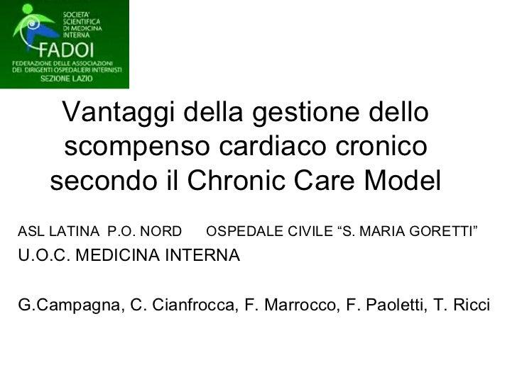 Cianfrocca Cecilia. Gestione dello scompenso cardiaco: Chronic Care Model. ASMaD 2010