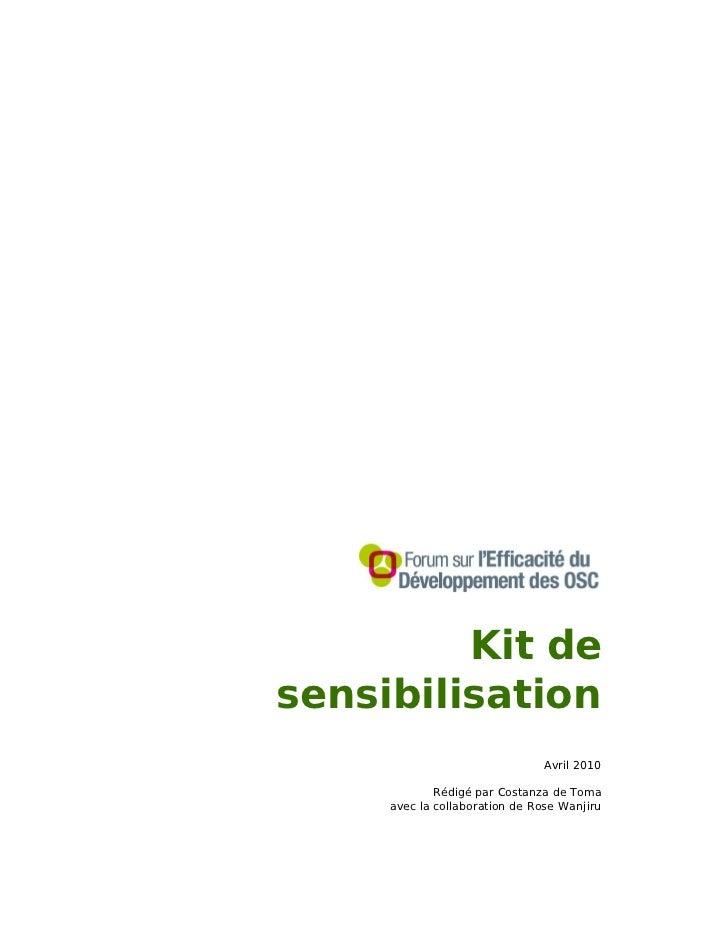 Kit desensibilisation                               Avril 2010             Rédigé par Costanza de Toma     avec la collabo...