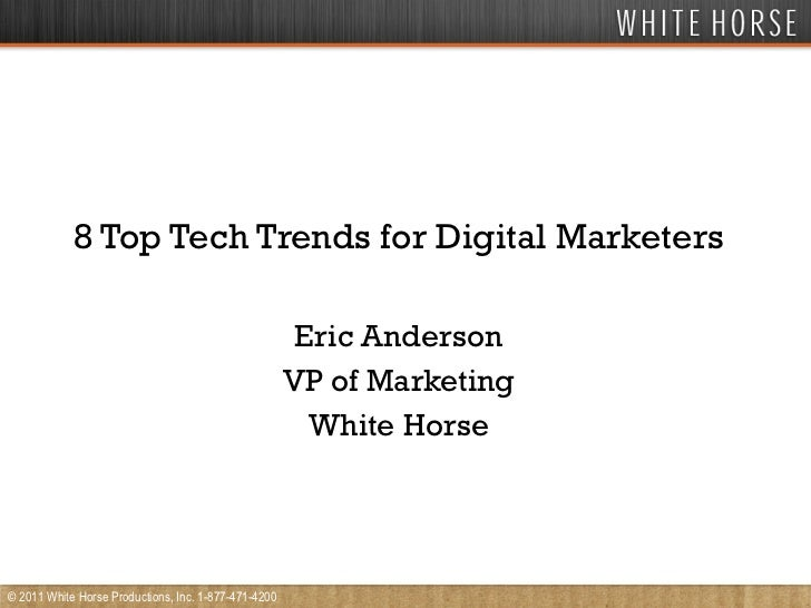 8 top tech trends for digital marketers