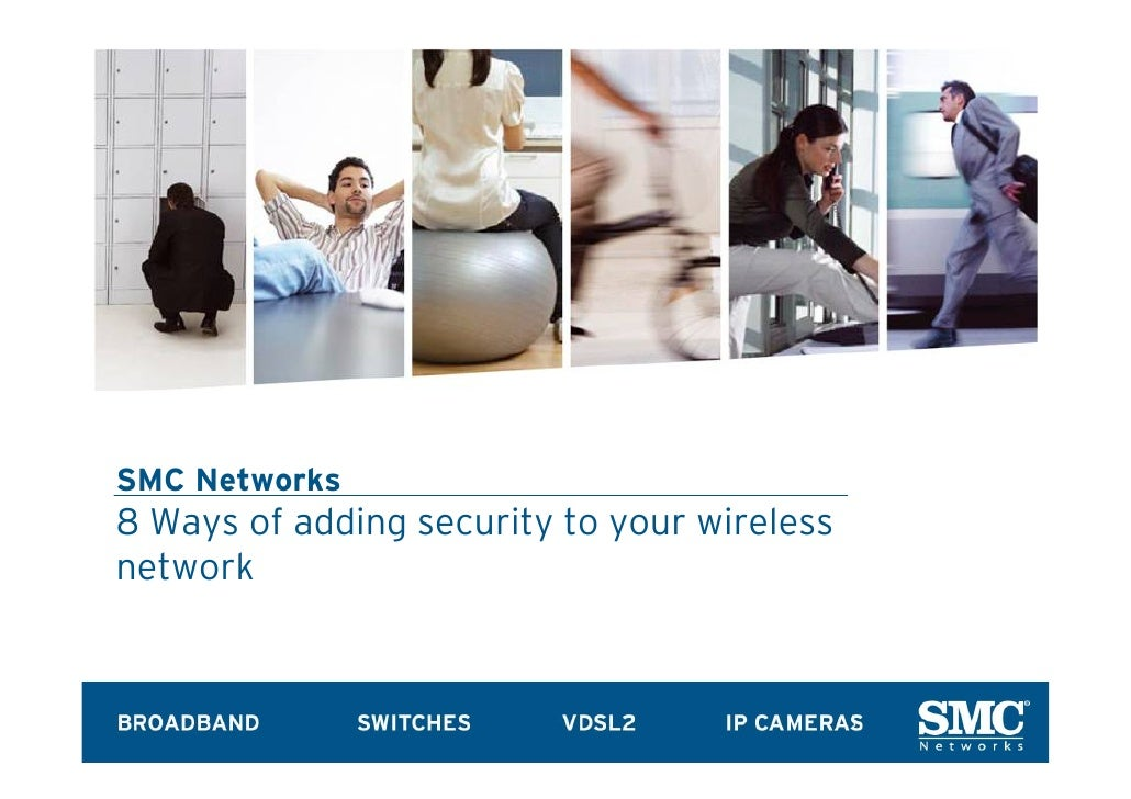 SMC Networks 8 Ways of adding security to your wireless network
