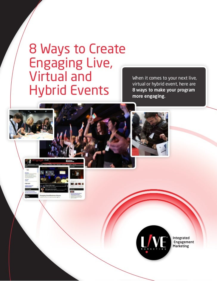 8 Ways to Create Engaging Live, Virtual and Hybrid Events