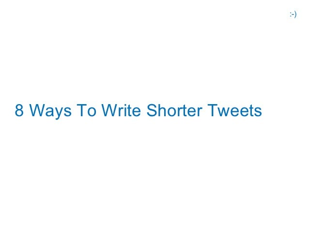 8 ways to write shorter tweets vikas