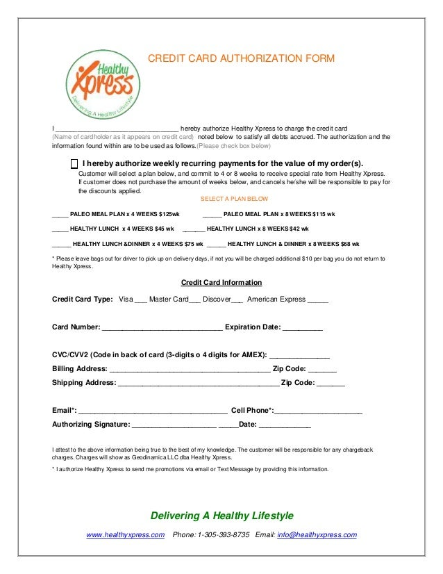 CREDIT CARD AUTHORIZATION FORM  I __________________________________ hereby authorize Healthy Xpress to charge the credit ...