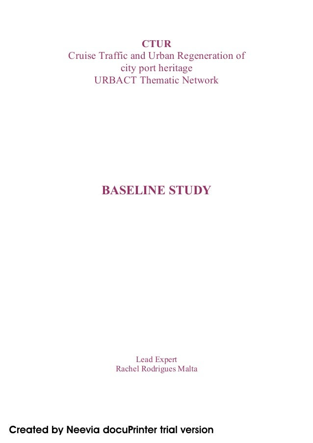 CTUR Cruise Traffic and Urban Regeneration of city port heritage URBACT Thematic Network BASELINE STUDY Lead Expert Rachel...