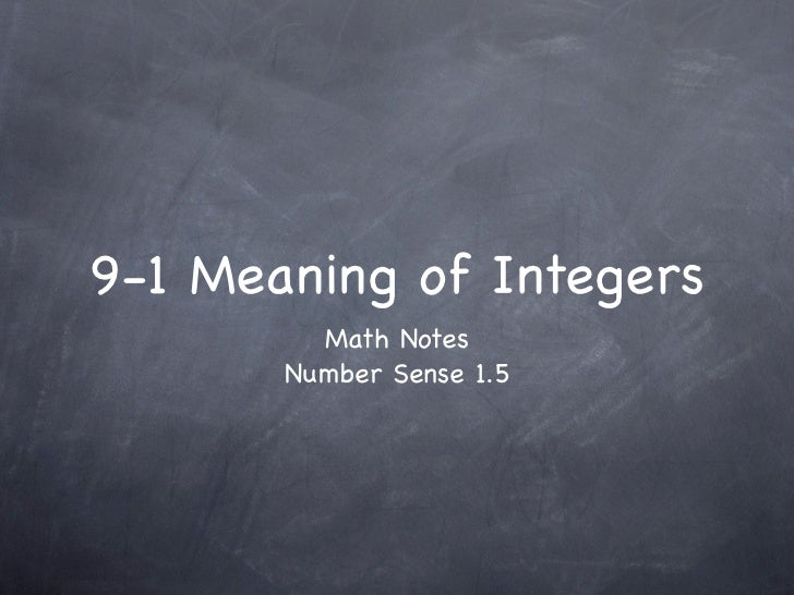 9-1 Meaning of Integers         Math Notes       Number Sense 1.5