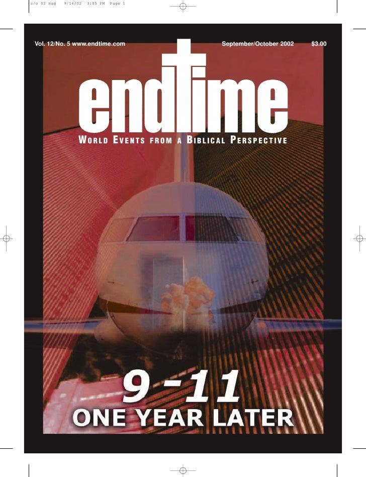 Vol. 12/No. 5 www.endtime.com                   September/October 2002   $3.00                  WORLD EVENTS       FROM A ...