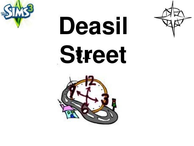 DeasilStreet 9.1