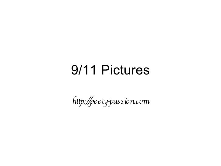 9/11 Pictures http://peety-passion.com