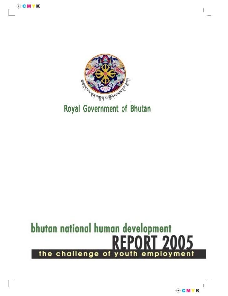 Royal Government of Bhutan                             1