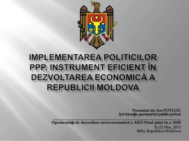 Implementarea politicilor PPP, instrument eficient în dezvoltarea economică a Republicii Moldova
