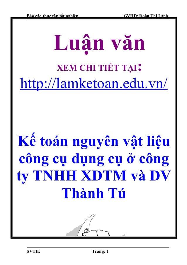 Luận văn kế toán nguyên vật liệu, công cụ dụng cụ ở công ty TNHH XD thương mại và dịch vụ Thành Tú