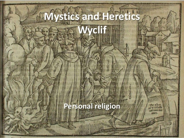 9. f2013 Mystics and a Heretic   Wyclif