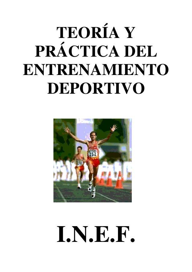 TEORÍA Y PRÁCTICA DEL ENTRENAMIENTO DEPORTIVO  I.N.E.F.