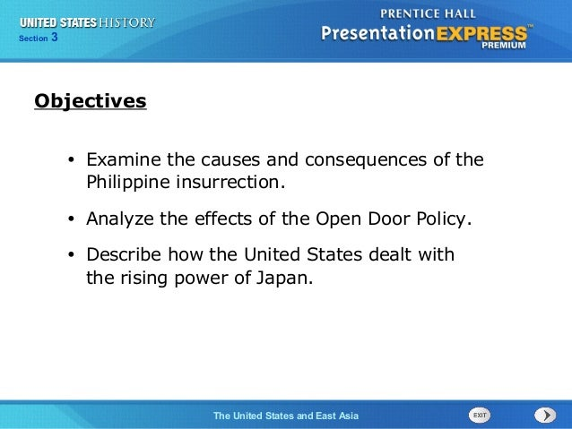 325  Section Chapter  Section  1  Objectives •  Examine the causes and consequences of the Philippine insurrection.  •  An...