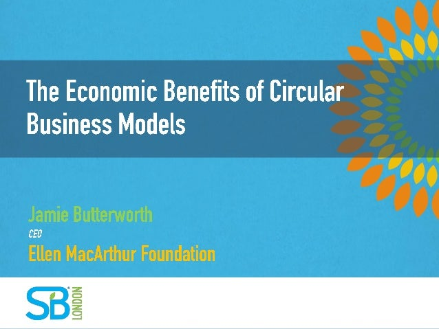 The Economic Benefits of Circular Business Models