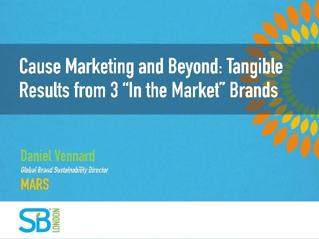 "Cause Marketing and Beyond: Tangible Results from 3 ""In the Market "" Brands"