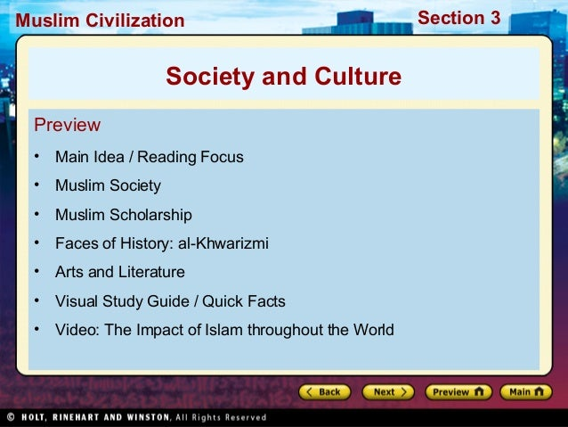 Muslim Civilization  Society and Culture Preview •  Main Idea / Reading Focus  •  Muslim Society  •  Muslim Scholarship  •...