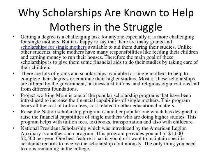 Why Scholarships Are Known to Help Mothers in the Struggle<br />Getting a degree is a challenging task for anyone especial...